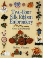 Two-hour Silk Ribbon Embroidery