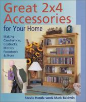 Great 2 X 4 Accesories for your Home