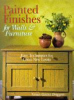Painted Finishes for Walls & Furniture