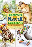 Six-minute Nature Experiments