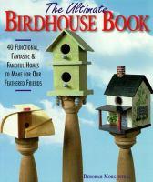 The Ultimate Birdhouse Book