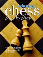 Winning Chess Piece by Piece