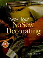 Two-hour No-sew Decorating