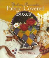 Making Romantic Fabric-covered Boxes