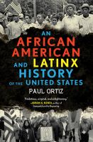 An African American and Latinx History of the United States
