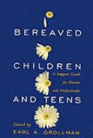 Bereaved Children and Teens