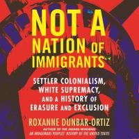 """Not """"A Nation of Immigrants"""""""