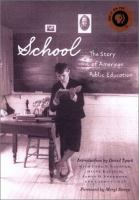 School, the Story of American Public Education