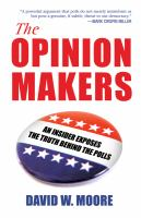 The Opinion Makers