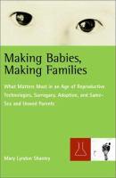 Making Babies, Making Families