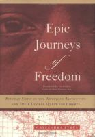 Epic Journeys of Freedom