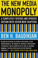The Media Monopoly