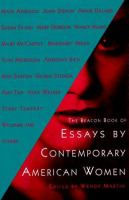 The Beacon Book of Essays by Contemporary American Women