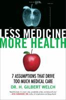 Less Medicine, More Health