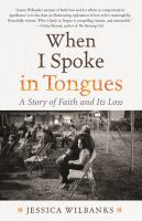 WHEN I SPOKE IN TONGUES