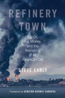 Refinery Town