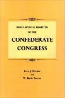 Biographical Register of the Confederate Congress
