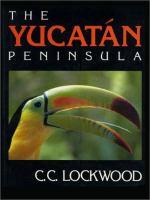 The Yucatán Peninsula