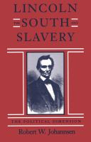 Lincoln, the South, and Slavery