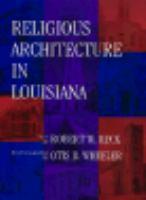 Religious Architecture in Louisiana