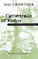 Cathedrals Of Kudzu