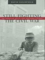 Still Fighting The Civil War