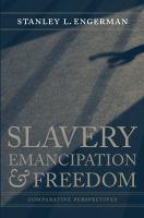 Slavery, Emancipation & Freedom