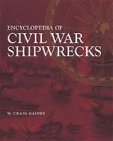 Encyclopedia of Civil War Shipwrecks