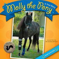 Molly the Pony: A True Story