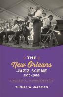 The New Orleans Jazz Scene, 1970-2000