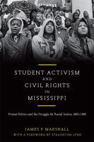 Student Activism and Civil Rights in Mississippi