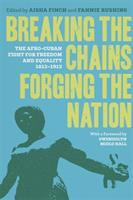 Breaking the Chains, Forging the Nation