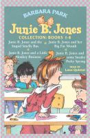 Junie B. Jones and the Stupid Smelly Bus / Junie B. Jones and A Little Monkey Business / Junie B. Jones and Her Big Fat Mouth / Junie B. Jones and Some Sneaky Peaking Spying : Library Edition (Audiobook on CD)