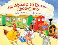 All Aboard to Work--choo-choo!