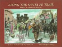 Along the Santa Fe Trail