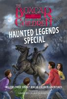 The Boxcar Children Haunted Legends Special