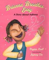 Brianna Breathes Easy