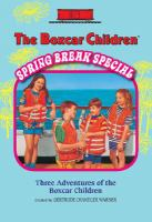 The Boxcar Children Spring Break Special