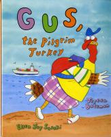Gus, the Pilgrim Turkey