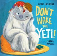 Don't Wake the Yeti!