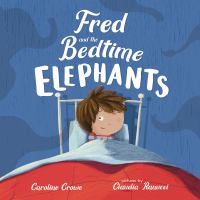Fred and the Bedtime Elephants