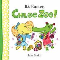 It's Easter, Chloe Zoe!