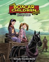 The Boxcar Children Graphic Novels [vol. 04]