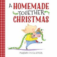 A Homemade Together Christmas
