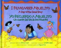 I Remember Abuelito : A Day of the Dead Story