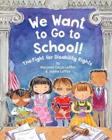 We Want to Go to School: The Fight For Disability Rights
