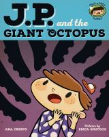 J.P. and the Giant Octopus
