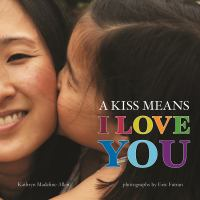 A Kiss Means I Love You