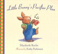Little Bunny's Pacifier Plan