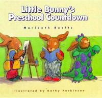 Little Bunny's Preschool Countdown